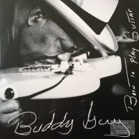 Buddy Guy BORN TO PLAY GUITAR (180 Gram)